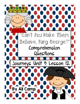 Can't You Make Them Behave King George - Journeys Unit 3 L