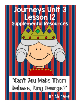 Can't You Make Them Behave King George Journeys Unit 3 Lesson 12