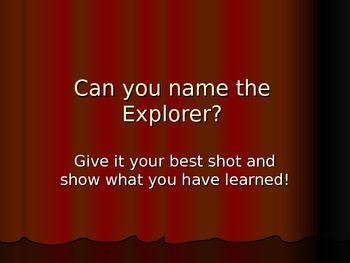 Can you name the explorer?