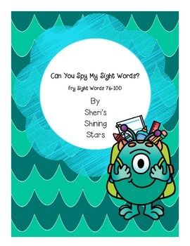 Can you spy my sight words? Fry Sight Words 76-100