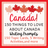 Canada 1867-2017 150th Anniversary 150 Things to Love Abou