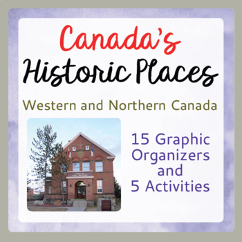 Canadian History and Geography 15 Graphic Organizers, 5 Ac