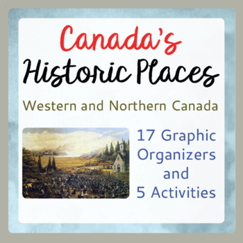 Canadian History and Geography 17 Graphic Organizers, 5 Ac