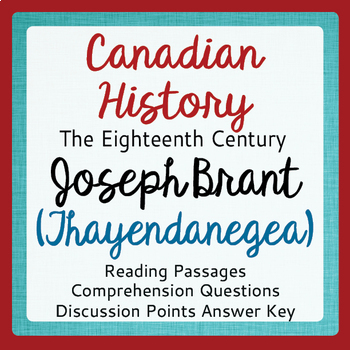 Canadian History - Joseph Brant Thayendanegea Reading Pass