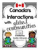 Canada's Interactions with Global Communities {Gr. 6 Ontar