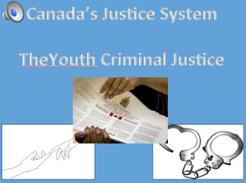 Canada's Youth Criminal Justice Act- videos for visuals, s