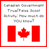 Canadian Government True/False Scoot Activity