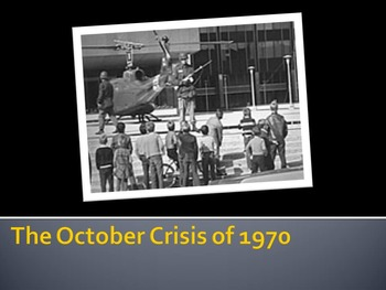 The October Crisis: A Canadian History Powerpoint
