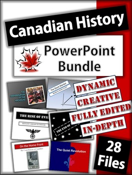 Canadian History Powerpoints (1914 - 2000)  28 Files