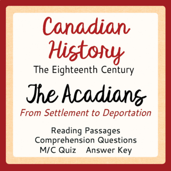 Canadian History Acadia The Acadians from First Settlement