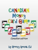 Canadian Money Math Identification Card Game - Like UNO