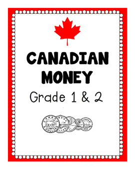 Canadian Money for Grade 1 and 2