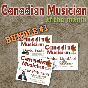 Composer / Musician of the Month - Canadian Ed. Bulletin B