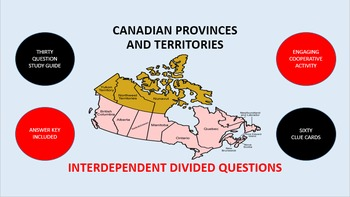 Canadian Provinces and Territories: Interdependent Divided