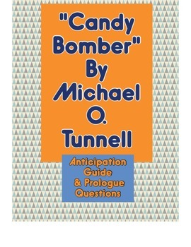 """""""Candy Bomber"""" Anticipation Guide and Prologue Questions"""