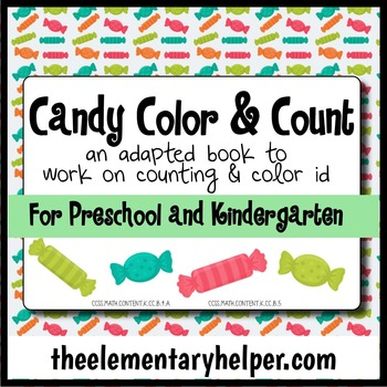 Candy, Color, and Count Adapted Book for Preschool and Kin