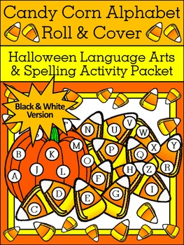 Candy Corn Activities: Candy Corn Alphabet Roll & Cover Ha