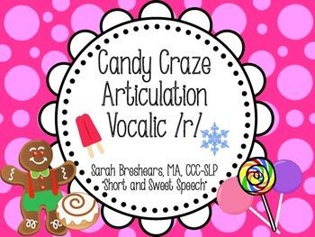 Candy Craze Articulation: Vocalic /r/