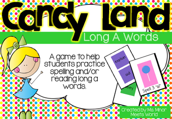 Candy Land (Long A Words)