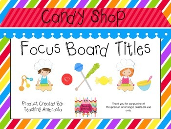 Candy Shop Themed Focus Board Titles