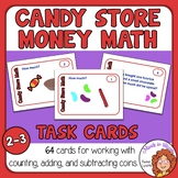 Candy Store Money Math Task Cards: 64 Cards for Working wi