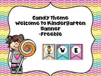 Candy Theme Welcome To Kindergarten -Freebie