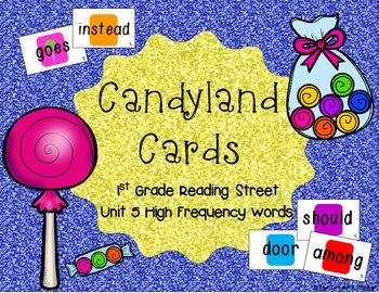 Candyland Cards - Unit 5 Sight Words (1st Grade Reading Street)
