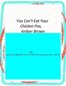 You Can't Eat Your Chicken Pox Amber Brown Novel Unit