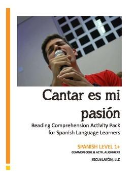 Cantar es mi pasion: Spanish 1 Reading Comprehension Activ