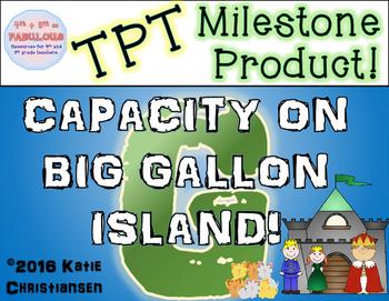 Capacity Story - Gallon, Quart, Pint, Cup TPT Milestone Product
