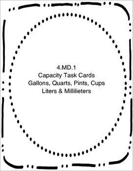 Capacity Task Cards - 4.MD.2