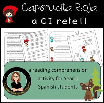 Spanish Reading Comprehension Practice CI Caperucita Roja