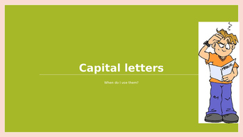 Capital Letters:  When Do I Use Them?
