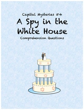 Capital Mysteries #4 A Spy in the White House comprehensio