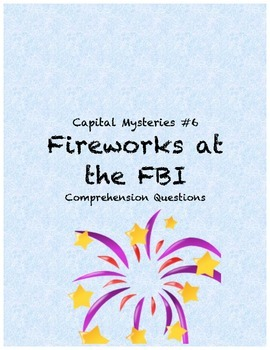 Capital Mysteries #6 Fireworks at the FBI comprehension questions