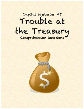 Capital Mysteries #7 Trouble at the Treasury
