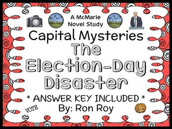 Capital Mysteries: The Election-Day Disaster (Roy) Novel S
