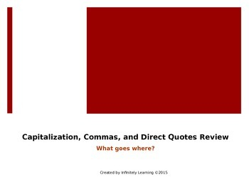 Capitalization, Commas, and Direct Quotes State Test Revie