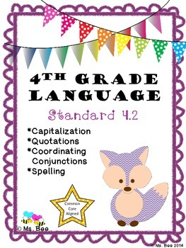 Capitalization, Quotations, Coordinating Conjunctions, & Spelling