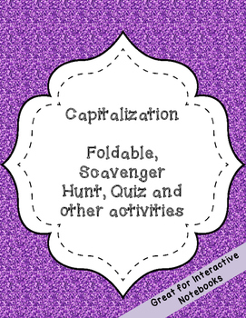 Capitalization foldable, scavenger hunt, quiz and other ac