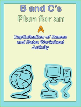 Capitalization of Names and Dates Worksheet ELA Activity