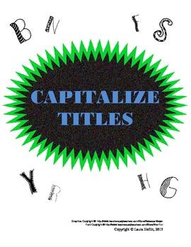Capitalize Titles- Common Core ELA L.2.a
