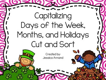 Capitalizing Days, Months, and Holidays Cut and Sort