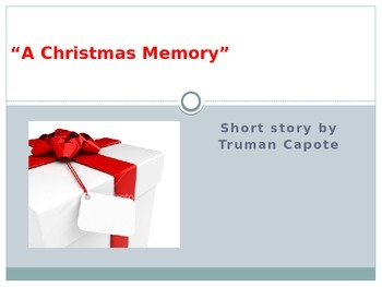 """Capote's """"A Christmas Memory"""" PowerPoint"""