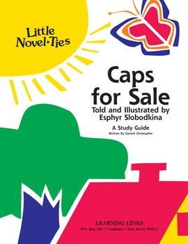 Caps for Sale - Little Novel-Ties Study Guide