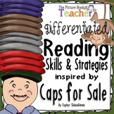 Caps for Sale - Reading Skills and Strategies