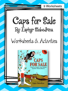 Caps for Sale. Worksheets and Activities.  My Father's Wor