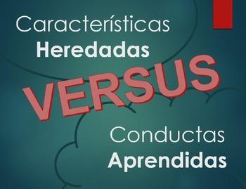 Caracteristicas Heredadas vs. Conductas Aprendidas