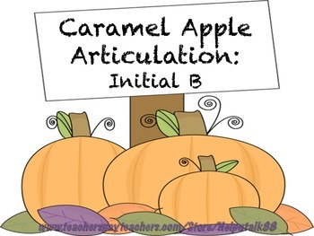 Caramel Apple Articulation: Initial B