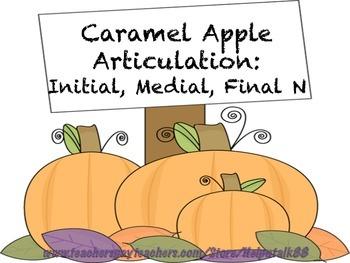 Caramel Apple Articulation: Initial, Medial, Final N